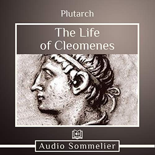 The Life of Cleomenes audiobook cover art