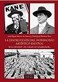 """La destrucción del patrimonio artístico español. W.R. Hearst: """"el gran acaparador"""" (Arte Grandes tem..."""