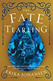 The Fate of the Tearling: A Novel (Queen of the Tearling, The, 3) (Hardcover)