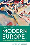 A History of Modern Europe (Fourth Edition) (Vol. 2)