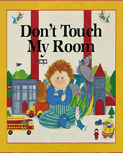 Don't Touch My Room: Children's classic picture book (English Edition)