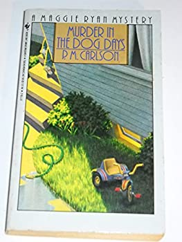 Mass Market Paperback Murder in the Dog Days Book