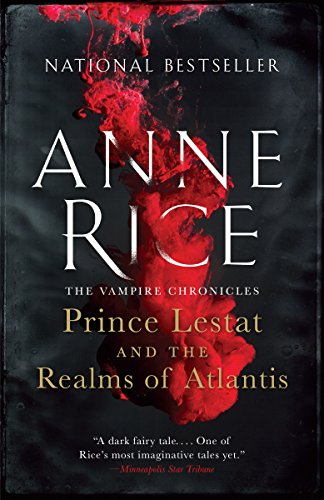 Prince Lestat and the Realms of Atlantis: The