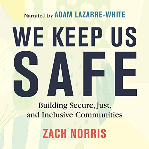 We Keep Us Safe audiobook cover art