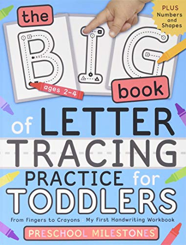 The Big Book of Letter Tracing Practice for Toddlers: From Fingers to Crayons - My First Handwriting