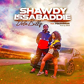 Shawdylssabaddie (feat. HazelMak)