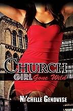 Church Girl Gone Wild (Urban Books) by Ni'Chelle Genovese (2014-09-30)