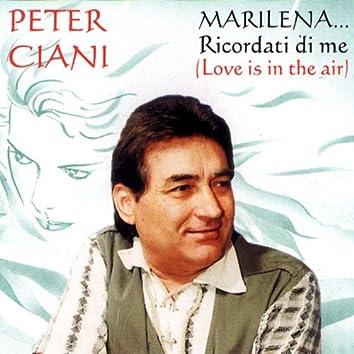 Marilena...Ricordati di me (Love is in the air)