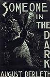 Someone in the dark