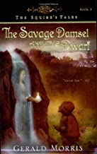 The Savage Damsel and the Dwarf (3) (The Squire's Tales)