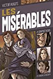 Les Misérables: A Graphic Novel (Classic Fiction)