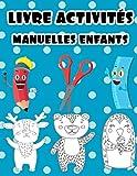 livre activités manuelles Enfants: Cahier d'activités de compétences en ciseaux pour les enfants âgés de 3 à 6 ans - Un cahier d'exercices préscolaire ... plus de 60 animaux de dessin animé d'une page