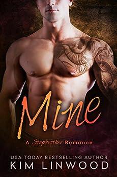 Mine: A Stepbrother Romance by [Kim Linwood]