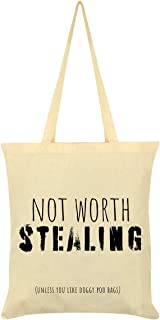 Not Worth Stealing.Unless You Like Doggy Poo Bags Tote Bag Cream 38x42cm