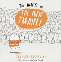 The New Jumper (The Hueys) by OLIVER JEFFERS ILLUS(1905-07-04)