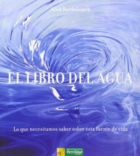 El libro del agua: lo que necesitamos saber sobre esta fuente de vida: 5 (Los libros de Ceres)