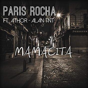 Mamacita (feat. Athor El Trueno, Alan TNT)