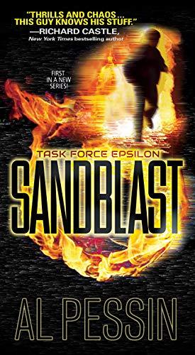Sandblast: A Gripping New Military Thriller (A Task Force Epsilon Thriller Book 1)