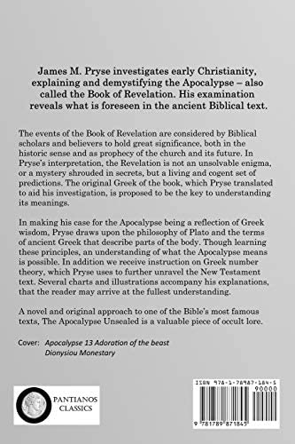 The Apocalypse Unsealed Being An Esoteric Interpretation Of The Initiation Of Ioannes Commonly Called The Revelation Of St John New Testament Commentary Pryse James M 9781789871845 Amazon Com Books