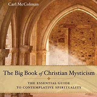 The Big Book of Christian Mysticism: The Essential Guide to Contemplative Spirituality cover art