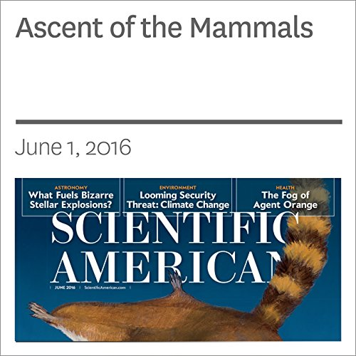Ascent of the Mammals                   By:                                                                                                                                 Stephen Brusatte,                                                                                        Zhe-Xi Luo                               Narrated by:                                                                                                                                 Jef Holbrook                      Length: 24 mins     1 rating     Overall 5.0