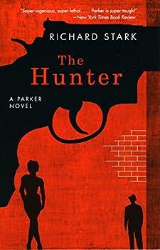 The Hunter  A Parker Novel  Parker Novels