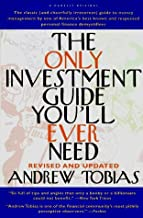 The Only Investment Guide You'll Ever Need by Andrew Tobias (1996-01-01)