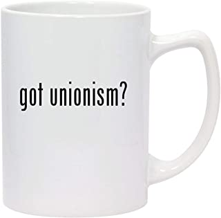got unionism? - 14oz White Ceramic Statesman Coffee Mug