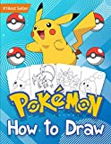 How to Draw Pokemon: Book Drawing Sketchbook For Kids Learn Make Art Girls and Boys 4-8 6-8 8-12 9-12 Years Age Old Toy Set Books Learning Step by ... Gifts Deluxe Edition Amazing Gift 2021