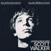 Looking Back With Scott Walker by Scott Walker (2002-11-18)