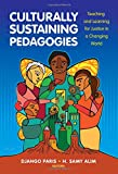 Culturally Sustaining Pedagogies: Teaching and Learning for...