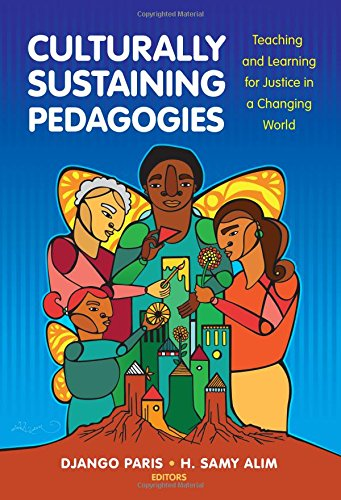 Compare Textbook Prices for Culturally Sustaining Pedagogies: Teaching and Learning for Justice in a Changing World Language and Literacy Series  ISBN 9780807758335 by Paris, Django,Alim, H. Samy,Genishi, Celia,Alvermann, Donna E.