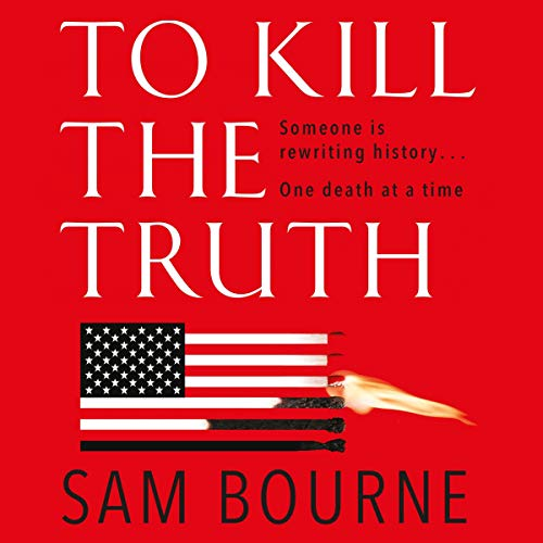 To Kill the Truth audiobook cover art