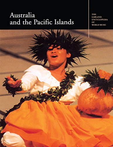 The Garland Encyclopedia of World Music: Australia and the Pacific Islands
