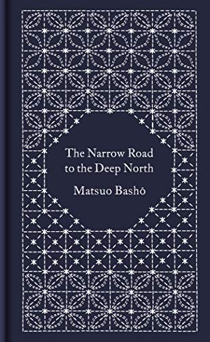 The Narrow Road to the Deep North and Other Travel Sketches (Penguin Pocket Hardbacks)