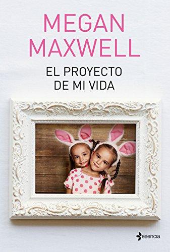 El proyecto de mi vida eBook: Maxwell, Megan: Amazon.es: Tienda Kindle