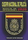 Cuerpo Nacional de Policía - Manual de oposiciones 2020