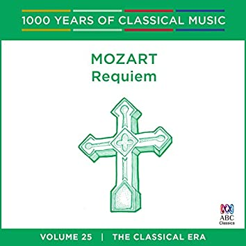 Mozart: Requiem (1000 Years Of Classical Music, Vol. 25)