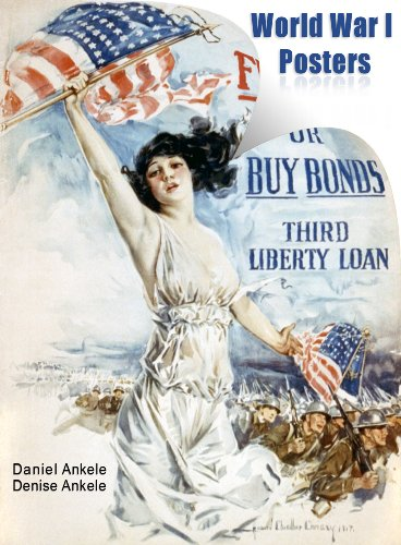 World War I Posters: 40 Poster Reproductions (English Edition)