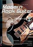 Modern Rock-Guitar. Mit CD und DVD-Video: Grundlagen, Akkorde, Intervalle und Tonleitern, Improvisation und Spieltechnik