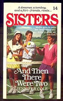 And Then There Were Two - Book #14 of the Sisters