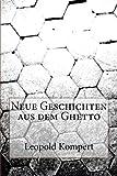 Neue Geschichten aus dem Ghetto - Leopold Kompert