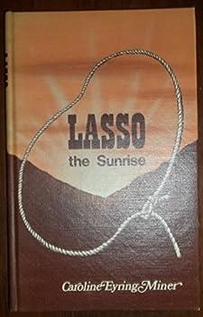 Hardcover Lasso the Sunrise Book