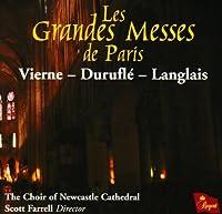 Les Grandes Messes De Paris by Choir of Newcastle Cathedral (2009-06-30)