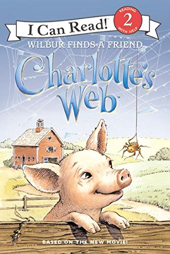 Charlotte's Web: Wilbur Finds a Friend (I Can Read Book 2)の詳細を見る