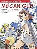 Le guide manga de la mécanique du point