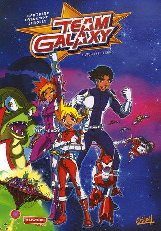 Team Galaxy *Tome 01 - Viva Las Venus: Tome 01 - Viva Las Venus