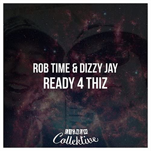 Rob Time & Dizzy Jay
