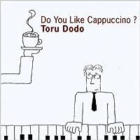 Do You Like Cappuccino? (USA Version)