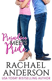 Prejudice Meets Pride (Meet Your Match) by [Rachael Anderson]